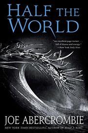 HALF THE WORLD by Joe Abercrombie