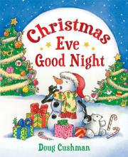 CHRISTMAS EVE GOOD NIGHT by Doug Cushman