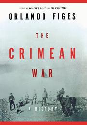 THE CRIMEAN WAR by Orlando Figes