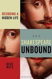 SHAKESPEARE UNBOUND by René Weis