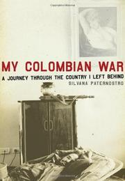 MY COLOMBIAN WAR by Silvana Paternostro
