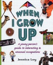 WHEN I GROW UP by Jessica Loy