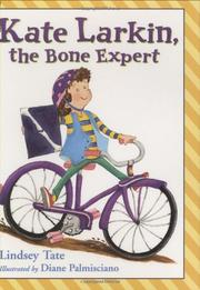 KATE LARKIN, THE BONE EXPERT by Lindsey Tate
