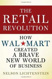 THE RETAIL REVOLUTION by Nelson Lichtenstein