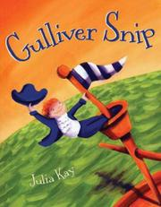 GULLIVER SNIP by JuliaKay Kay