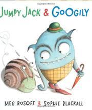 JUMPY JACK & GOOGILY by Meg Rosoff