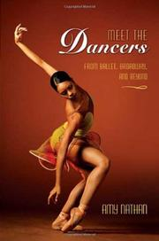 MEET THE DANCERS by Amy Nathan