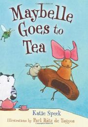 MAYBELLE GOES TO TEA by Katie Speck