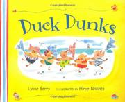 DUCK DUNKS by Lynne Berry