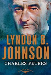 LYNDON B. JOHNSON by Charles Peters