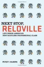 NEXT STOP, RELOVILLE by Peter T.  Kilborn