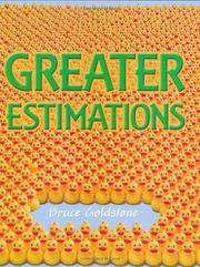 GREATER ESTIMATIONS by Bruce Goldstone