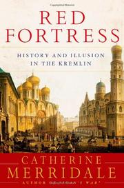 RED FORTRESS by Catherine Merridale