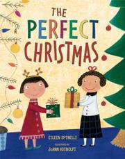 THE PERFECT CHRISTMAS by Eileen Spinelli