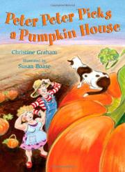 PETER PETER PICKS A PUMPKIN HOUSE by Christine Graham
