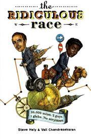 THE RIDICULOUS RACE by Steve Hely