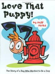 LOVE THAT PUPPY! by Jeff Jarka