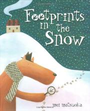 FOOTPRINTS IN THE SNOW by Mei Matsuoka