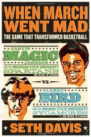 WHEN MARCH WENT MAD by Seth Davis