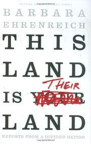 THIS LAND IS THEIR LAND by Barbara Ehrenreich