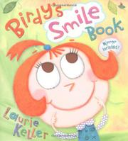 BIRDY'S SMILE BOOK by Laurie Keller