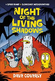 NIGHT OF THE LIVING SHADOWS by Dave Coverly