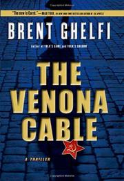 THE VENONA CABLE by Brent Ghelfi