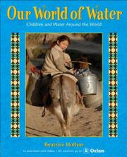 OUR WORLD OF WATER by Beatrice Hollyer