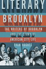 LITERARY BROOKLYN by Evan Hughes