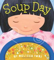 SOUP DAY by Melissa  Iwai