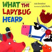 WHAT THE LADYBUG HEARD by Julia Donaldson
