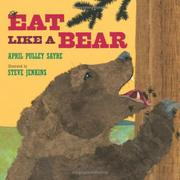 EAT LIKE A BEAR by April Pulley Sayre