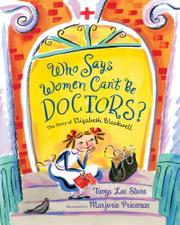 Cover art for WHO SAYS WOMEN CAN'T BE DOCTORS?