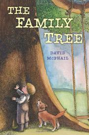 THE FAMILY TREE by David McPhail
