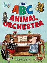 THE ABC ANIMAL ORCHESTRA by Donald Saaf