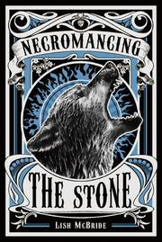 Cover art for NECROMANCING THE STONE
