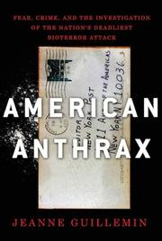 AMERICAN ANTHRAX by Jeanne Guillemin