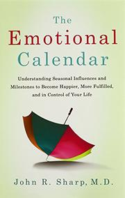 THE EMOTIONAL CALENDAR by John R. Sharp