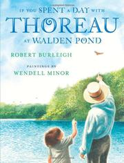 IF YOU SPENT A DAY WITH THOREAU AT WALDEN POND by Robert Burleigh