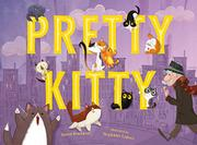 PRETTY KITTY by Karen Beaumont