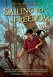 SAILING TO FREEDOM by Martha Bennett Stiles