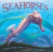 SEAHORSES by Jennifer Keats Curtis