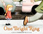 ONE BRIGHT RING by Gretchen Géser