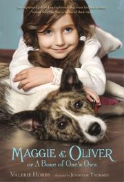 MAGGIE & OLIVER by Valerie Hobbs