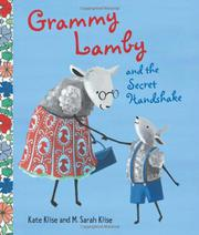 GRAMMY LAMBY AND THE SECRET HANDSHAKE by Kate Klise