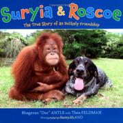 "SURYIA & ROSCOE by Bhagavan ""Doc"" Antle"