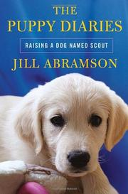 THE PUPPY DIARIES by Jill Abramson