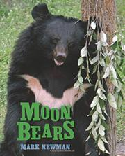 MOON BEARS by Mark Newman