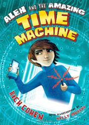 Cover art for ALEX AND THE AMAZING TIME MACHINE
