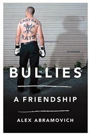 BULLIES by Alex Abramovich